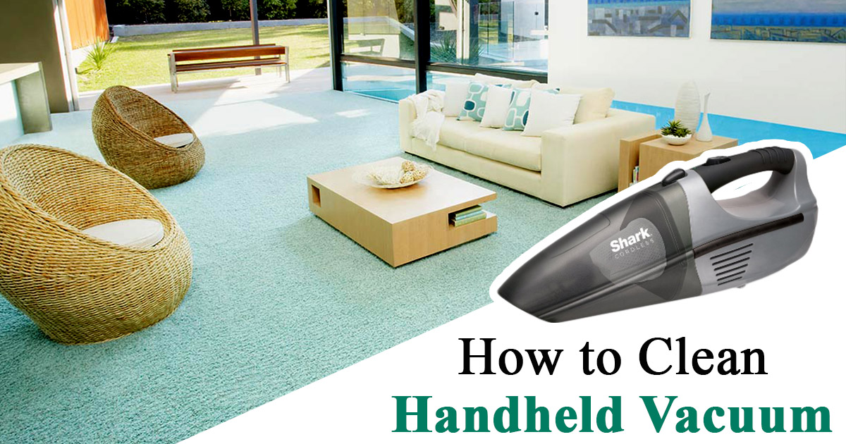 How to clean Handheld Vacuum Cleaner image
